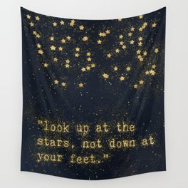 Look up at the stars, not down at your feet - gold glitter effect Typography Wall Tapestry
