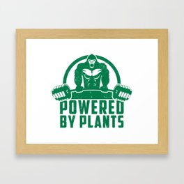 Powered By Plants Vegan Gorilla - Funny Workout Quote Gift Framed Art Print