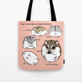 How to Describe your Dwarf Hamsters Tote Bag