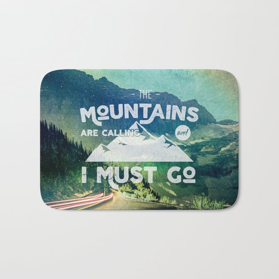 The Mountains are Calling and I Must Go White Bath Mat