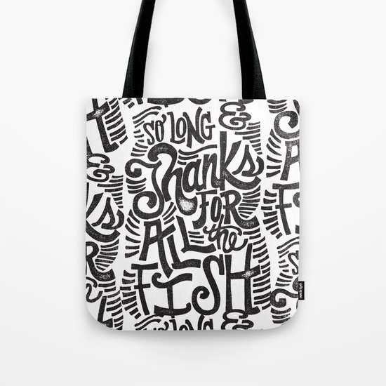 SO LONG & THANKS FOR ALL THE FISH Tote Bag