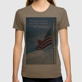 One flag, one land, one heart, one hand... T-shirt
