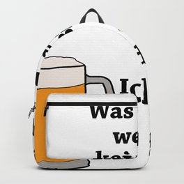 No Fancy Beer Not With Me Backpack