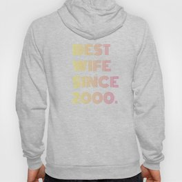 Best Wife Since 2000, Anniversary Gift to Wife  Hoody
