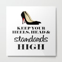 Heels & Standards Metal Print