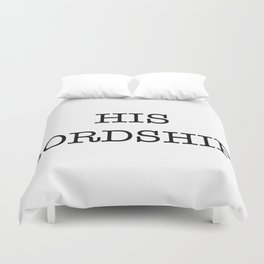 HIS LORDSHIP Duvet Cover