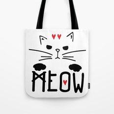 MEOW MEOW MEOW ON Tote Bag