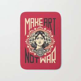 Make art not war Bath Mat