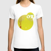 oz T-shirts featuring Welcome to Oz by Oh! My darlink