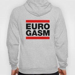 Euro Gasm Hoody