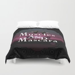 Muscles and Mascara Duvet Cover