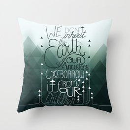 Inherit the Earth Throw Pillow
