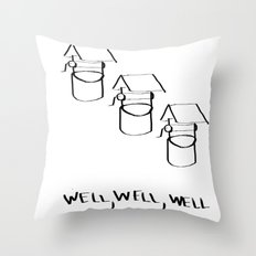 Well Well  Throw Pillow