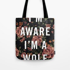 I'm Aware I'm A Wolf Tote Bag