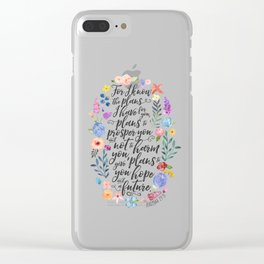 Hope and a Future - Jeremiah 29:11 Clear iPhone Case