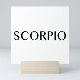 Scorpio {Astrology Zodiac Sign} Mini Art Print