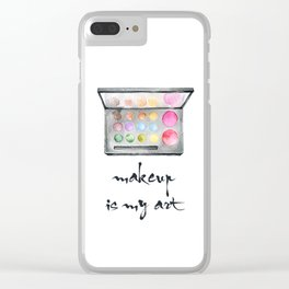 Makeup Is My Art Clear iPhone Case