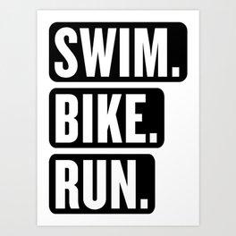 Swim Bike Run Block 1 Art Print