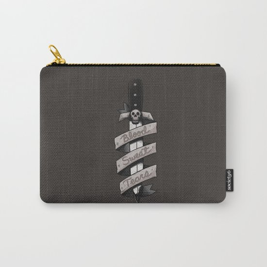 Blood, Sweat and Tears Carry-All Pouch