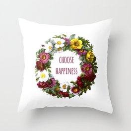 Choose happiness - Inspirational Quote + Vintage Illustration Print Throw Pillow