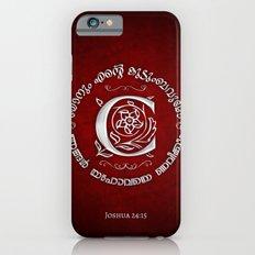 Joshua 24:15 - (Silver on Red) Monogram C Slim Case iPhone 6s