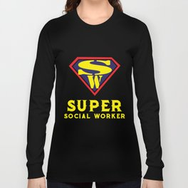 Social Workers - Social Worker Gifts Funny Long Sleeve T-shirt