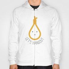 Let's Hangout Hoody