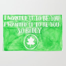 You've Got Mail- I Wanted It To Be You So Badly Quote Rug