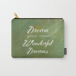 Dream Your Most Wonderful Dreams - Quote - Tattoo Style Font - Greenery Mist Carry-All Pouch