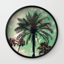 Just chill and relax Wall Clock