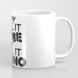 They Call it Noise we call it Techno Coffee Mug