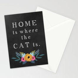 Home is where the cat is. // I love my cat Stationery Cards