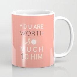 Worthy Coffee Mug