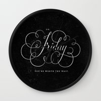 friday Wall Clocks featuring Friday. by The Sidekick