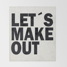 Let´s make out Throw Blanket