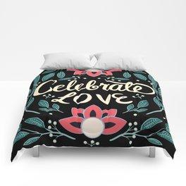 Celebrate Love - Beautiful Floral Sign Comforters