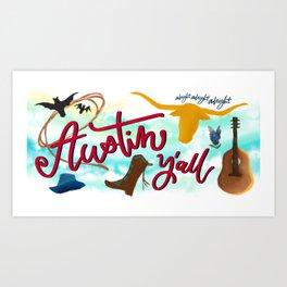 Austin, y'all Art Print