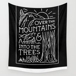 OVER THE MOUNTAINS (BW) Wall Tapestry