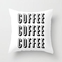 Coffee Coffee Coffee Throw Pillow