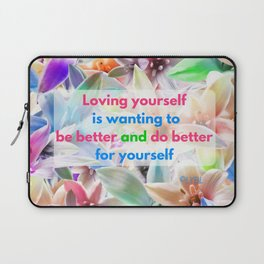 Be Better for yourself Laptop Sleeve