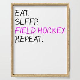 Eat Sleep Field Hockey Repeat design Serving Tray