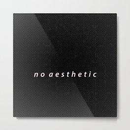 no aesthetic Metal Print
