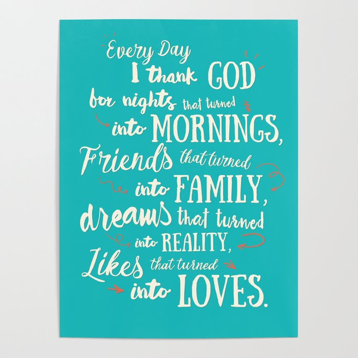 Thank God, inspirational quote for motivation, happy life, love, friends,  family, dreams, home decor Poster by stefanoreves