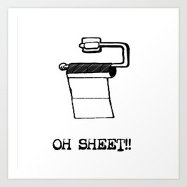 OH Sheet!! Art Print