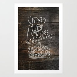 Two Friends Movie Print Art Print