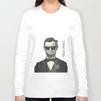 lincoln Long Sleeve T-shirts featuring Baberaham Lincoln by Taiter of the Tot