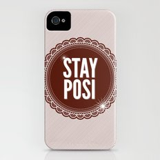 Stay Posi iPhone (4, 4s) Slim Case