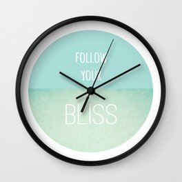 Follow Your Bliss Wall Clock
