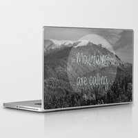 the mountains are calling Laptop & iPad Skins featuring the mountains are calling by monicamarcov