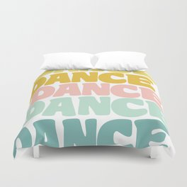 Dance in Candy Pastel Lettering Duvet Cover